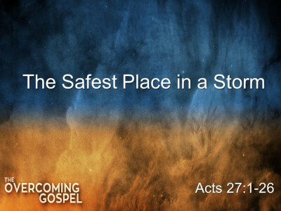 The Safest Place in a Storm